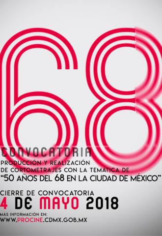 """Convocatoria Producción y Realización de Cortometrajes con la temática """"50 años del 68 en la Ciudad de México"""""""