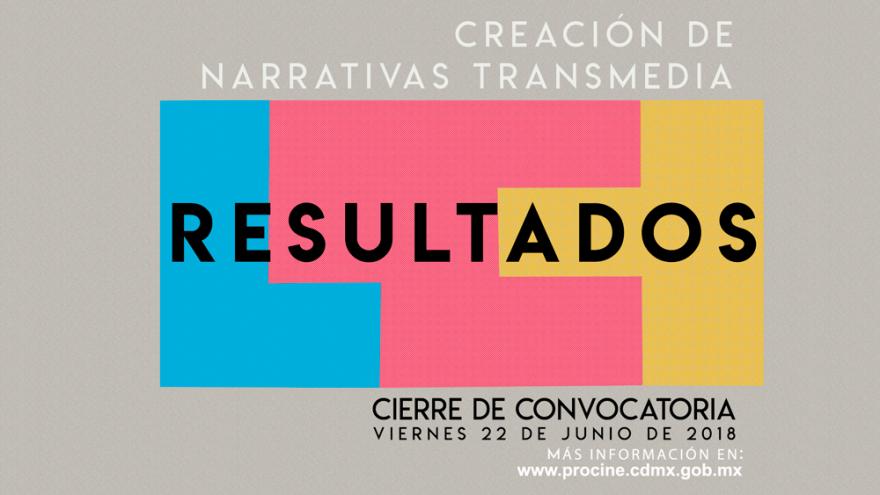 """Resultados de la convocatoria """"Apoyo a la Creación de Narrativas Transmedia"""""""