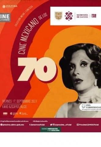 Faro Cosmos y Faro Azcapotzalco celebran al Cine Mexicano de los años setenta
